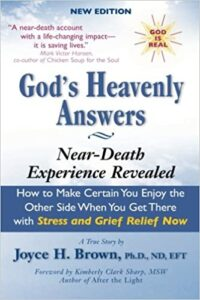 Hope Doctor Joyce Brown's book Gods Heavenly Answers Near Death Experience Revealed